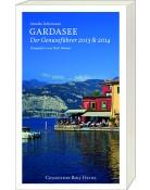 Bücher Italien Gardasee - Der Genussführer 2013 & 2014 - Monika Kellermann